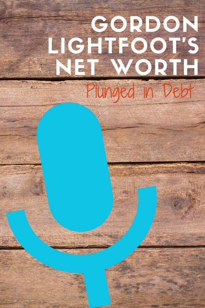 Gordon Lightfoot's net worth